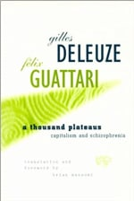 Book Cover for A Thousand Plateaus: Capitalism and Schizophrenia