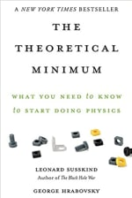 Book Cover for The Theoretical Minimum: What You Need to Know to Start Doing Physics