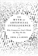 Book Cover for The Myth of Artificial Intelligence