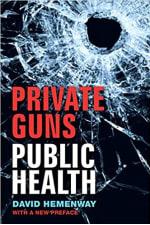 Book Cover for Private Guns, Public Health