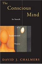 Book Cover for The Conscious Mind: In Search of a Fundamental Theory