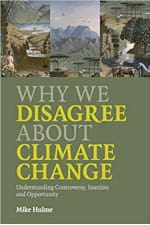 Book Cover for Why We Disagree About Climate Change: Understanding Controversy, Inaction and Opportunity