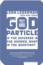 Book Cover for The God Particle: If the Universe Is the Answer, What Is the Question?