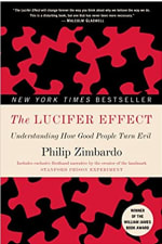 Book Cover for The Lucifer Effect: Understanding How Good People Turn Evi