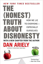Book Cover for The Honest Truth about Dishonesty: How We Lie to Everyone—Especially Ourselves