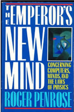Book Cover for The Emperor's New Mind: Concerning Computers, Minds, and the Laws of Physics