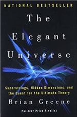 Book Cover for The Elegant Universe: Superstrings, Hidden Dimensions, and the Quest for the Ultimate Theory