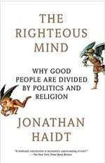 Book Cover for The Righteous Mind: Why Good People Are Divided by Politics and Religion