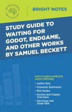 Bright Notes cover image for a Study Guide to Waiting for Godot, Endgame, and Other Works by Samuel Beckett