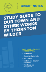 Bright Notes Cover for Our Town and Other Works by Thornton Wilder
