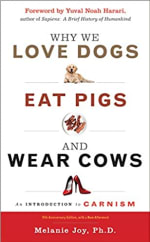 Book Cover for Why We Love Dogs, Eat Pigs, and Wear Cows: An Introduction to Carnism