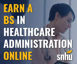 Earn your BS online in Healthcare Administration from SNHU…