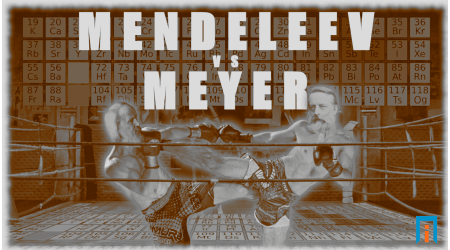Mendeleev VS Meyer: Who really created the periodic table
