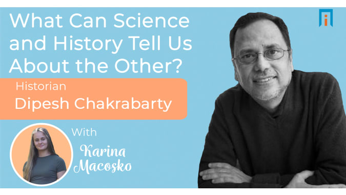 interview/dipesh-chakrabarty-historian-karina-interview