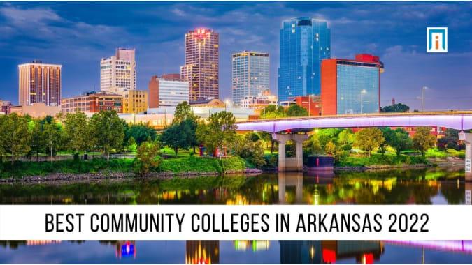 Arkansas's Best Community Colleges of 2021