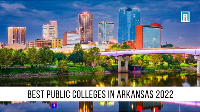 Arkansas's Best Public Colleges & Universities of 2021