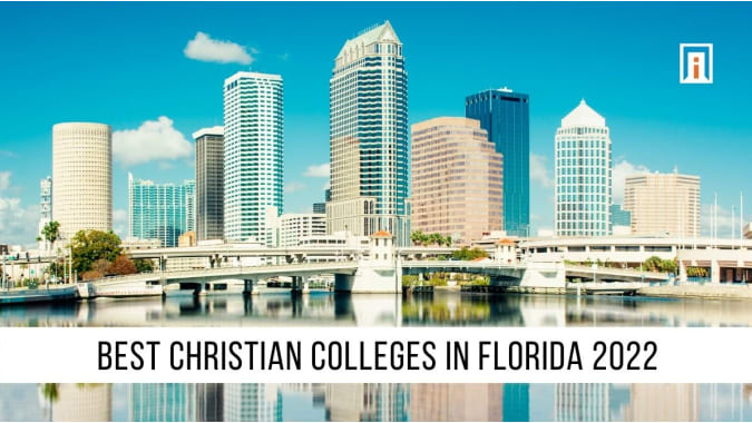 Florida's Best Christian Colleges & Universities of 2021