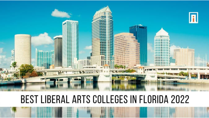 Florida's Best Liberal Arts Colleges & Universities of 2021
