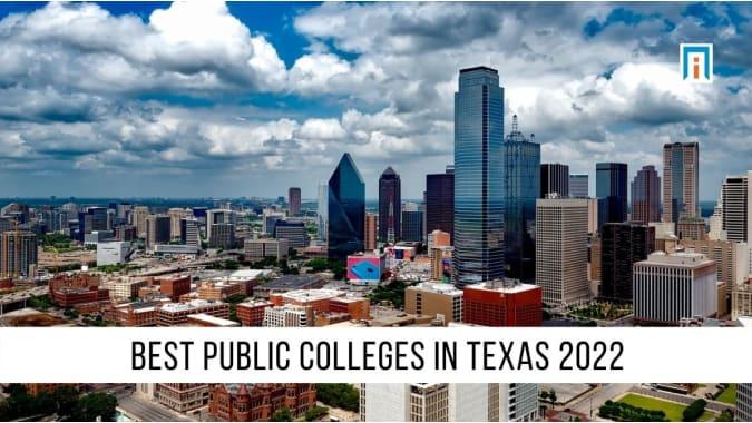 Texas's Best Public Colleges & Universities of 2021