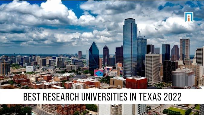 Texas's Best Research Universities of 2021