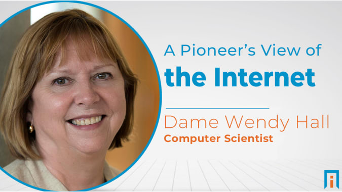A Pioneer's View of the Internet | Interview with Dame Wendy Hall
