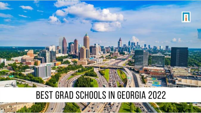 Georgia's Best Graduate Schools of 2021