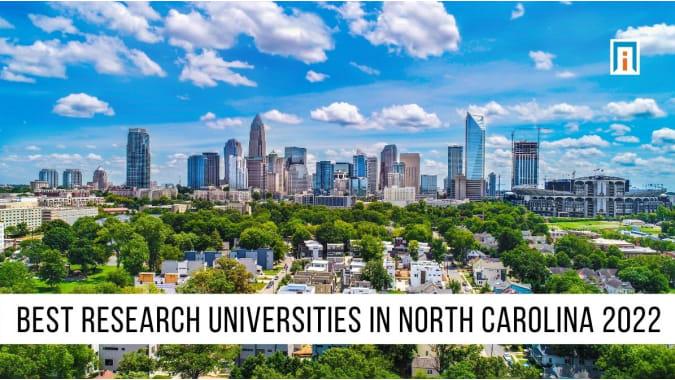 North Carolina's Best Research Universities of 2021