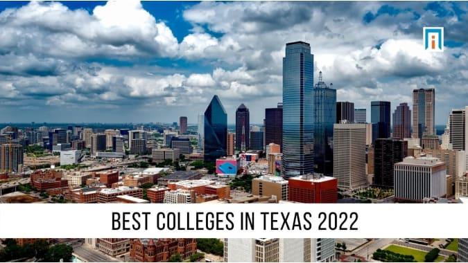 Texas's Best Colleges & Universities of 2021