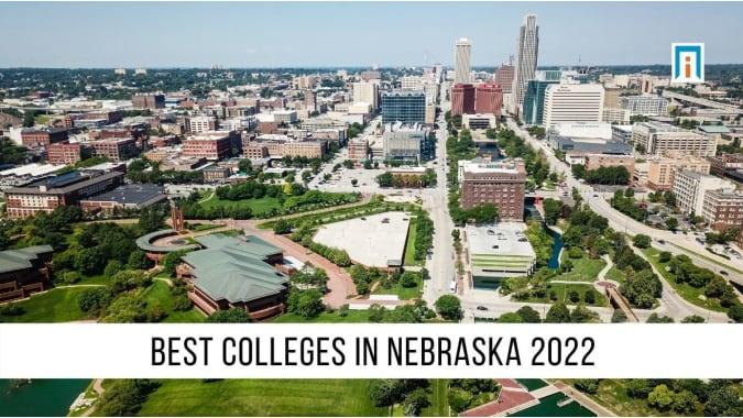 Nebraska's Best Colleges & Universities of 2021