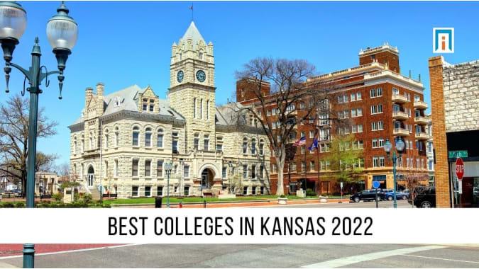 Kansas's Best Colleges & Universities of 2021