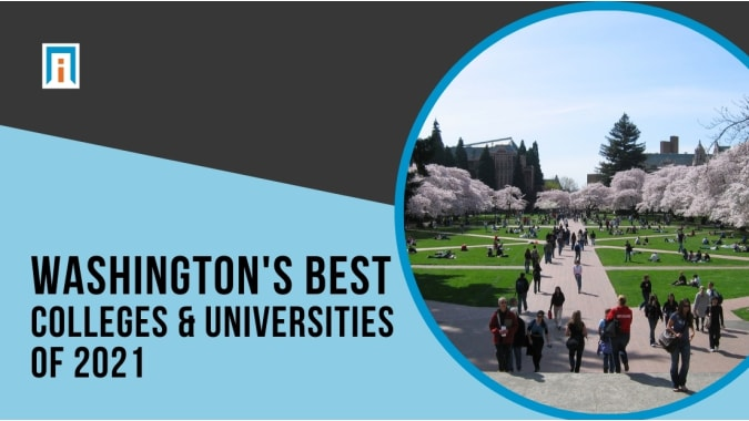 Washington's Best Colleges & Universities of 2021
