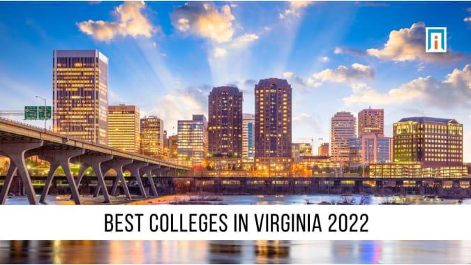 Virginia's Best Colleges & Universities of 2021