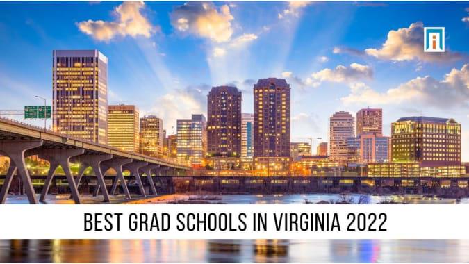 Virginia's Best Graduate Schools of 2021