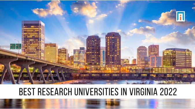 Virginia's Best Research Universities of 2021