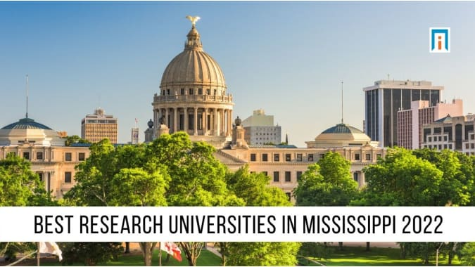Mississippi's Best Research Universities of 2021