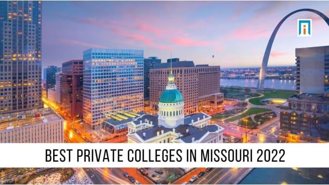Missouri's Best Private Colleges & Universities of 2021