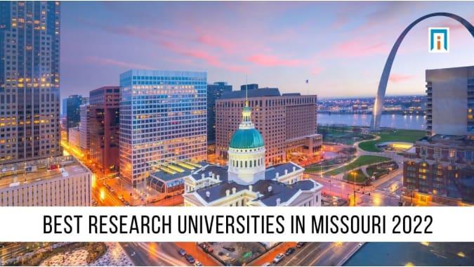 Missouri's Best Research Universities of 2021