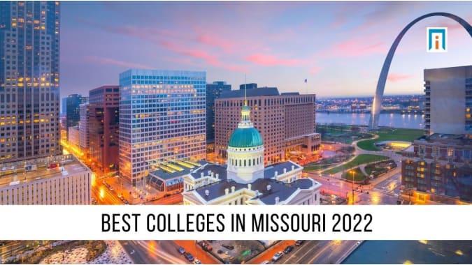 Missouri's Best Colleges & Universities of 2021