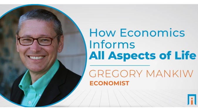How economics informs all aspects of life | Interview with Dr. Gregory Mankiw