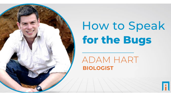 How to speak for the bugs | Interview with Dr. Adam Hart