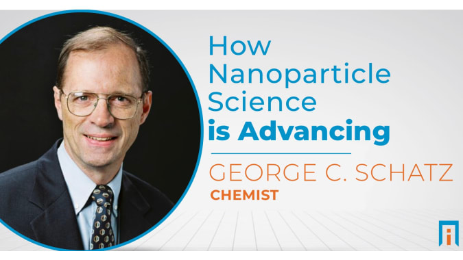 How nanoparticle science is advancing | Interview with Dr. George Schatz