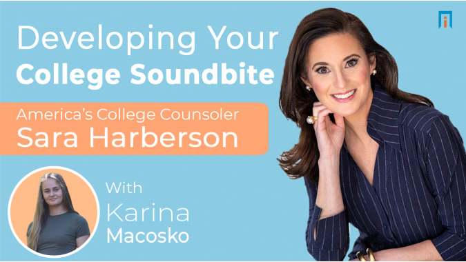 Developing Your College SoundBite | Interview with Sara Harberson