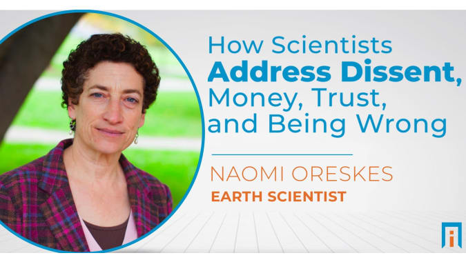 How scientists address dissent, money, trust, and being wrong | Interview with Dr. Naomi Oreskes