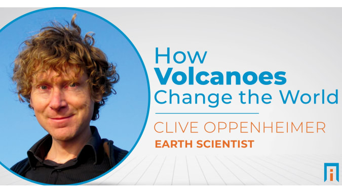 How volcanoes change the world | Interview with Dr. Clive Oppenheimer