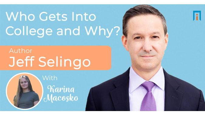 interview/jeff-selingo-author-karina-interview