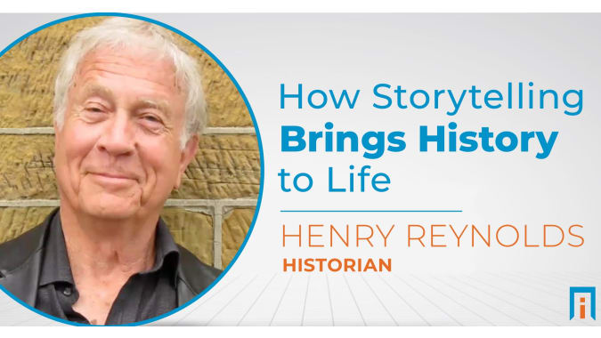 How storytelling brings history to life   Interview with Dr. Henry Reynolds