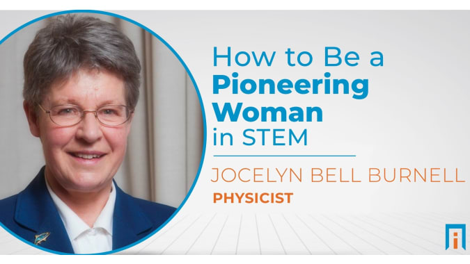How to be a pioneering woman in STEM | Interview with Dame Jocelyn Bell Burnell