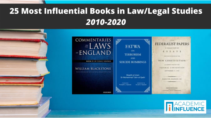 25 Most Influential Books in Law/Legal Studies 2010–2020