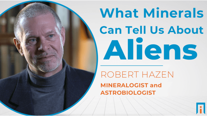 What minerals can tell us about aliens   Interview with Dr. Robert Hazen