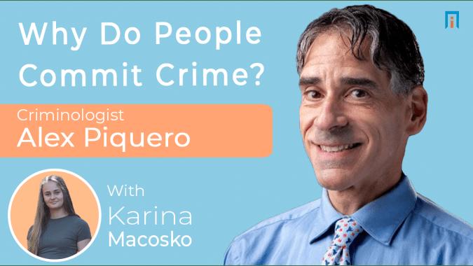interview/alex-piquero-criminologist-karina